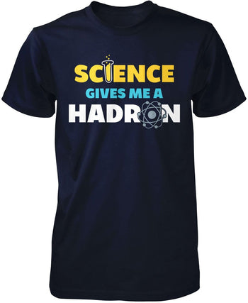 Science Gives Me a Hadron - T-Shirt - Premium T-Shirt / Navy / S