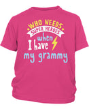 Who Needs Superheroes When I Have My Grammy - Children's T-Shirt