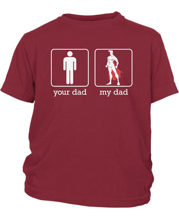 Your Dad My Dad - Children's T-Shirt - Youth T-Shirt / Cardinal / Y-XS