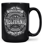 Trust Me I'm a Mechanic - Mug - Large - 15oz