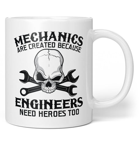 Mechanics - An Engineers Hero - Coffee Mug / Tea Cup