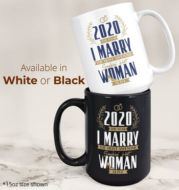 The Year I Marry the Most Awesome Woman Alive - Personalized Mug - [variant_title]