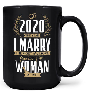 The Year I Marry the Most Awesome Woman Alive - Personalized Mug - Black / Large - 15oz