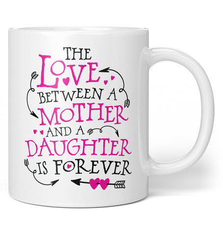 The Love Between a Mother and Daughter Coffee Mug