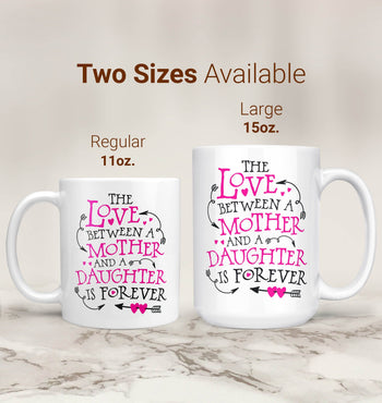 The Love Between a Mother and Daughter - Mug - [variant_title]