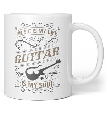 Music Is My Life Guitar Is My Soul - Coffee Mug / Tea Cup