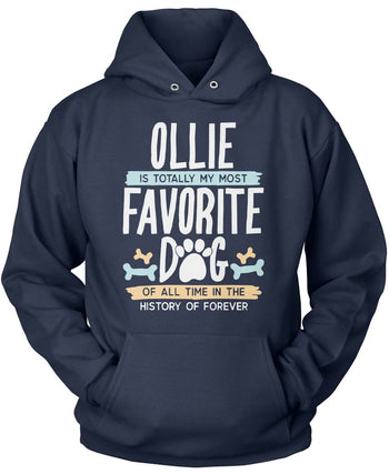 Totally My Most Favorite Dog - Personalized T-Shirt - Pullover Hoodie / Navy / S