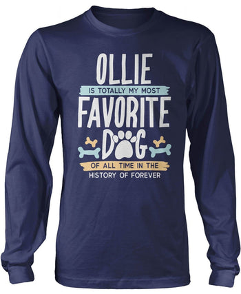 Totally My Most Favorite Dog - Personalized T-Shirt - Long Sleeve T-Shirt / Navy / S