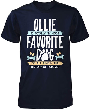 Totally My Most Favorite Dog - Personalized T-Shirt - Premium T-Shirt / Navy / S