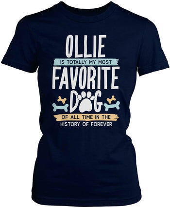 Totally My Most Favorite Dog - Personalized T-Shirt - Women's Fit T-Shirt / Navy / S