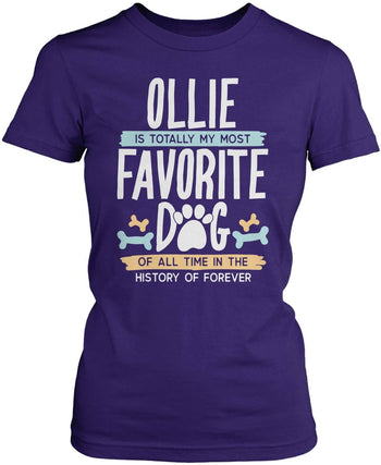 Totally My Most Favorite Dog - Personalized T-Shirt - Women's Fit T-Shirt / Purple / S