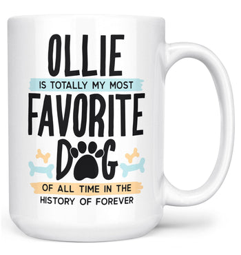 Totally My Most Favorite Dog - Personalized Mug - White / Large - 15oz
