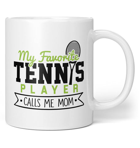 My Favorite Tennis Player Calls Me (Nickname) - Personalized Mug