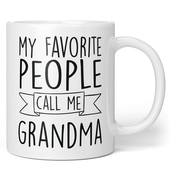 My Favorite People Call Me (Nickname) - Personalized Mug / Tea Cup
