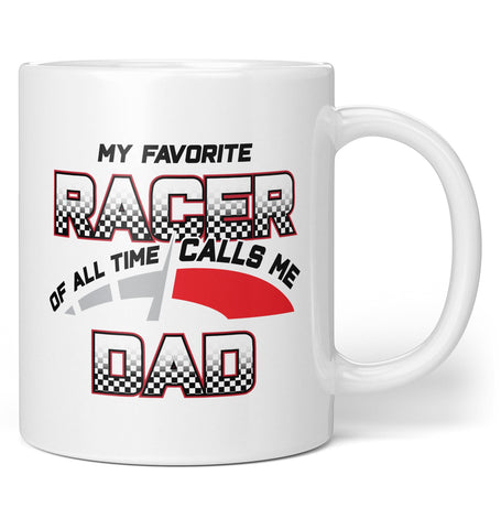 My Favorite Racer Calls Me (Nickname) - Personalized Mug / Tea Cup