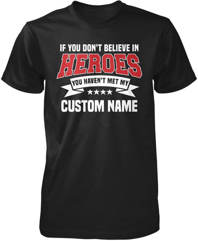 My Hero - Personalized T-Shirt