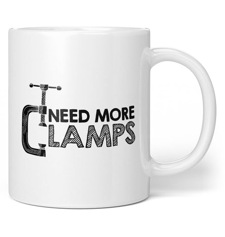 Need More Clamps - Coffee Mug / Tea Cup