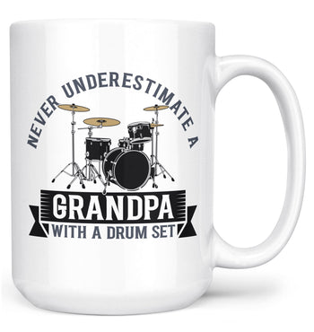 Never Underestimate a (Nickname) with a Drum Set - Mug - White / Large - 15oz