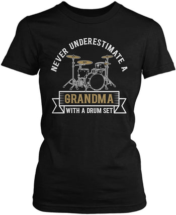Never Underestimate a (Nickname) with a Drum Set - Personalized Women's Fit T-Shirt