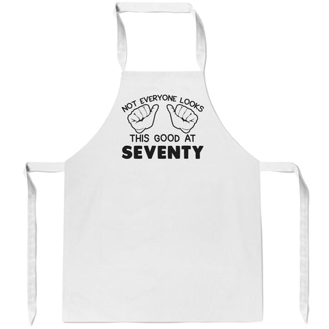 Not Everyone Looks This Good at (Age) - Personalized Apron
