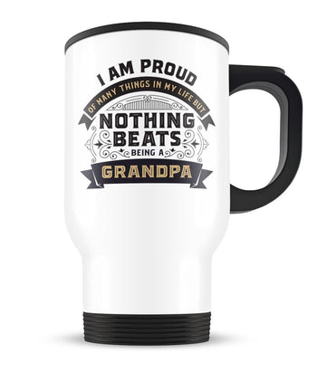Nothing Beats Being a (Nickname) - Personalized Travel Mug Cup