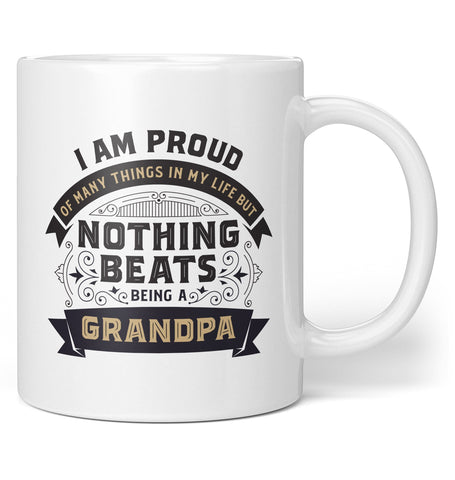 Nothing Beats Being a (Nickname) - Personalized Mug / Tea Cup