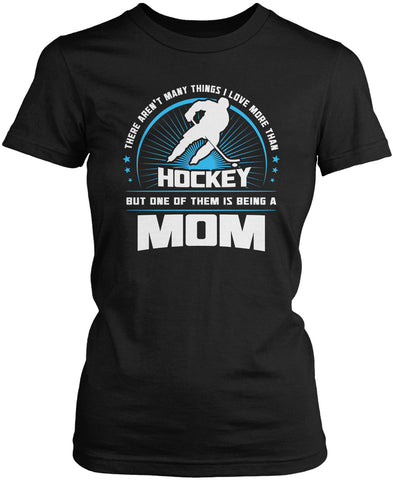 This Mom Loves Hockey Women's Fit T-Shirt