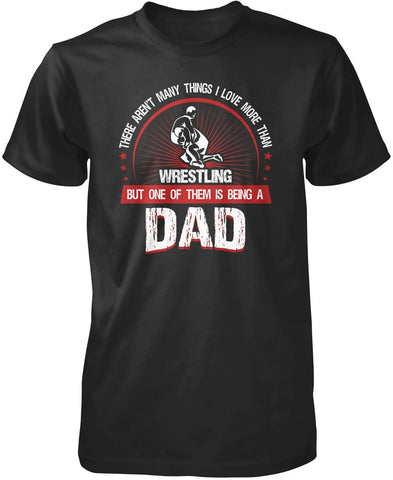 This Dad Loves Wrestling T-Shirt