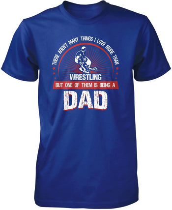 This Dad Loves Wrestling - Premium T-Shirt / Royal / S