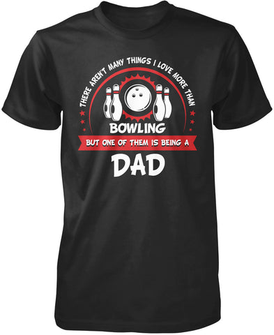 This Dad Loves Bowling
