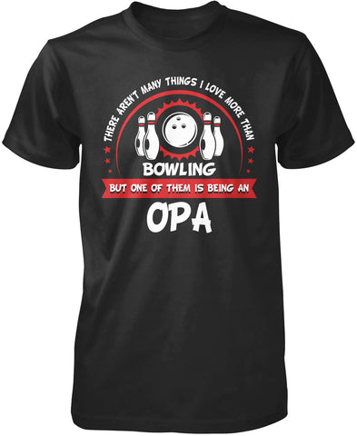 This Opa Loves Bowling T-Shirt