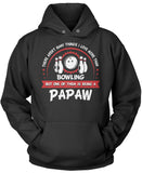 This Papaw Loves Bowling Pullover Hoodie Sweatshirt