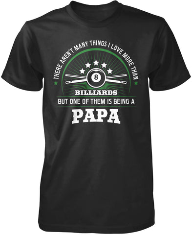 This Papa Loves Billiards T-Shirt