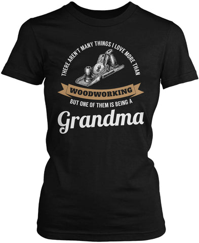 This Grandma Loves Woodworking Women's Fit T-Shirt