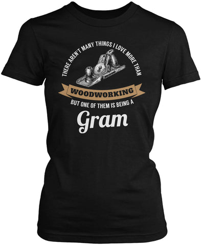 This Gram Loves Woodworking Women's Fit T-Shirt