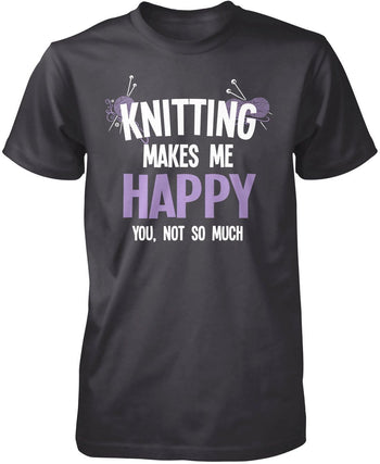 Knitting Makes Me Happy - Premium T-Shirt / Dark Heather / S