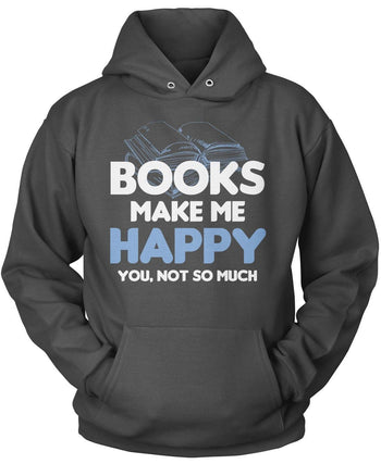 Books Make Me Happy - T-Shirts
