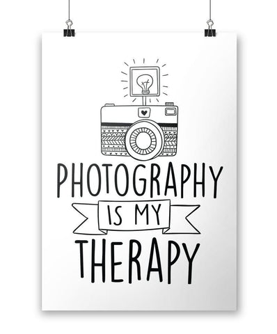Photography Is My Therapy - Poster