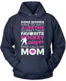 Favorite Hockey Player - Mine Calls Me Mom