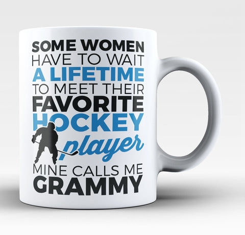 Favorite Hockey Player - Mine Calls Me Grammy - Coffee Mug / Tea Cup
