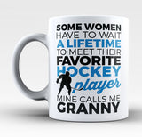 Favorite Hockey Player - Mine Calls Me Granny - Mug