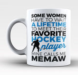 Favorite Hockey Player - Mine Calls Me Memaw - Mug