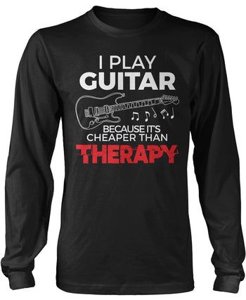 Playing Guitar Is Cheaper Than Therapy Longsleeve T-Shirt