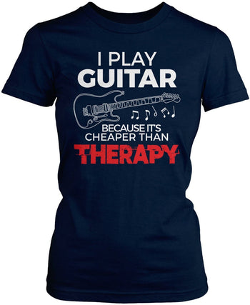 Playing Guitar Is Cheaper Than Therapy - Women's Fit T-Shirt / Navy / S