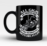 Only The Coolest Gigis Ride Motorcycles - Mug