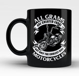 Only The Coolest Grams Ride Motorcycles - Mug