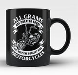 Only The Coolest Grams Ride Motorcycles - Black Mug / Tea Cup