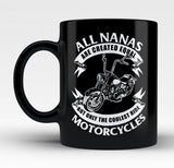 Only The Coolest Nanas Ride Motorcycles - Mug