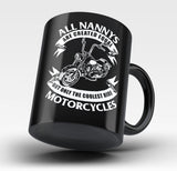 Only The Coolest Nannys Ride Motorcycles - Mug