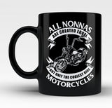 Only The Coolest Nonnas Ride Motorcycles - Mug